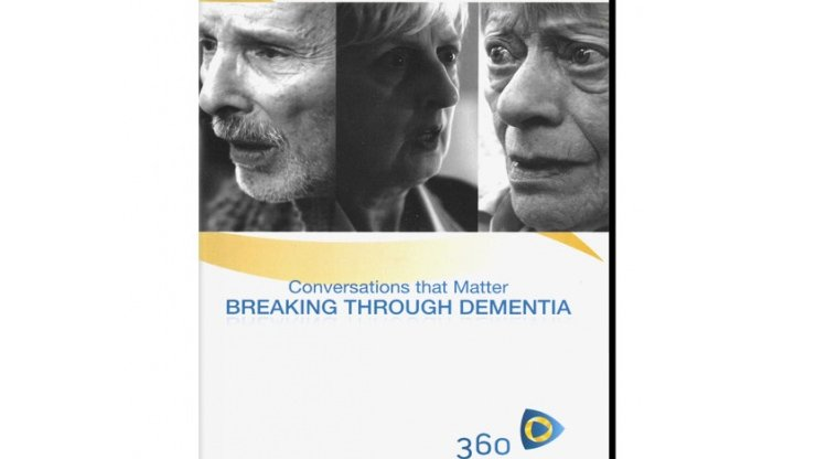 Conversations that Matter - Breaking Through Dementia